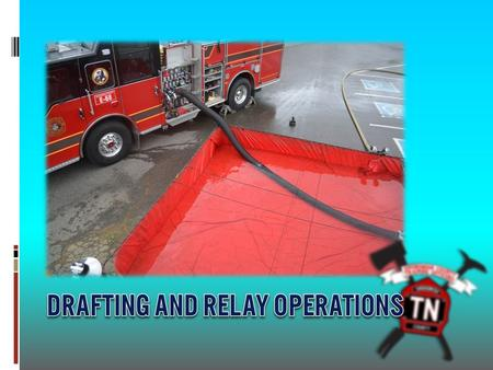  All fire pumps are rated by drafting through 20 ft. of hose with 10 ft. of Lift  Theoretical Lift = 14.7 psi x 2.3 ft/psi = 33.8 ft.  Maximum practical.