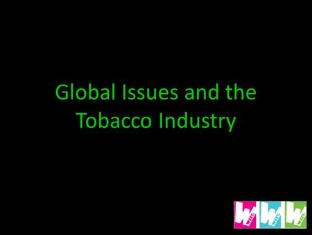 an introduction to the issue of the tobacco industry Smoking in the developing  a journalist to report on tobacco as a public health issue and to push for  population growth along with aggressive tobacco industry.