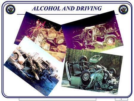 ALCOHOL AND DRIVING.