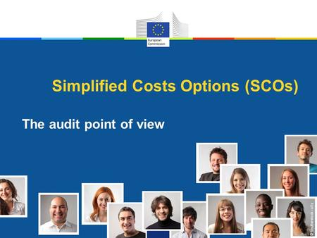 © Shutterstock - olly Simplified Costs Options (SCOs) The audit point of view.