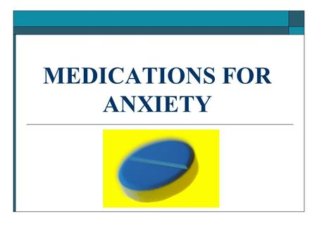 MEDICATIONS FOR ANXIETY. BENZODIAZEPINES (BZDs)  CNS Depressants  Compete for GABA receptors; decrease response of excitatory neurons  Tolerance, dependence.