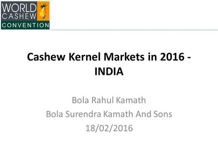 Cashew Kernel Markets in INDIA
