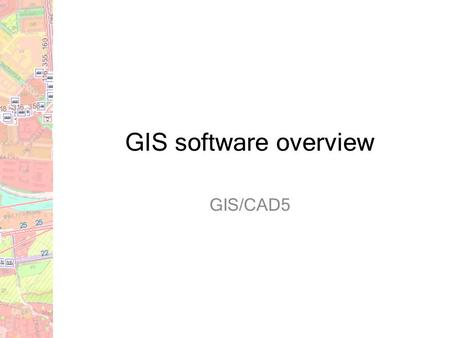 GIS software overview GIS/CAD5. OPEN SOURCE COMMERCIAL DESKTOP WEB-BASED (SERVER)