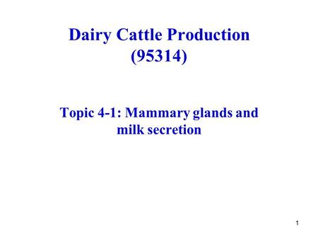 Dairy Cattle Production (95314)