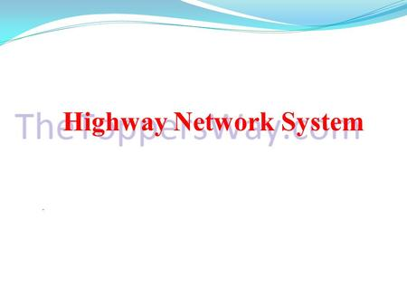 Highway Network System