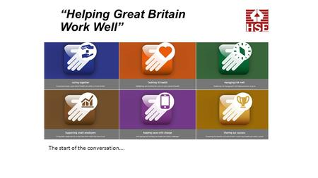 """Helping Great Britain Work Well"" The start of the conversation…."