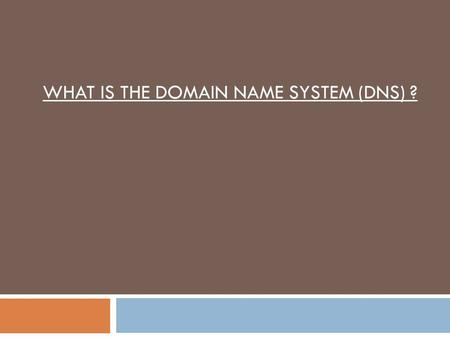 WHAT IS THE DOMAIN NAME SYSTEM (DNS) ?. Overview 1. Introduction to the DNS. 2. How big is the Domain Name System (DNS) ? 3. Components of the DNS. 4.
