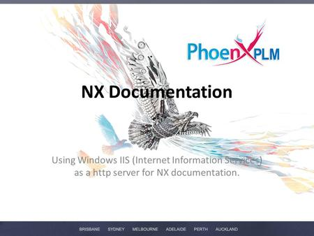 NX Documentation Using Windows IIS (Internet Information Services) as a http server for NX documentation.
