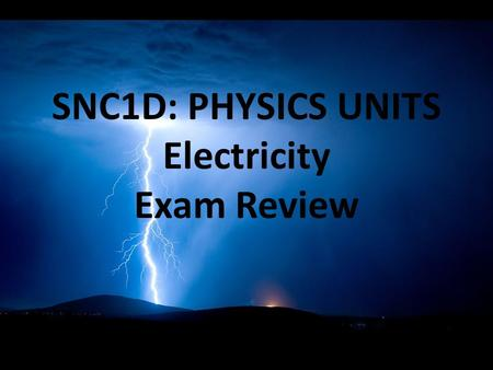 "SNC1D: PHYSICS UNITS Electricity Exam Review. Static Electricity an imbalance of electric charge on the surface of an object (""static"" means unmoving)"