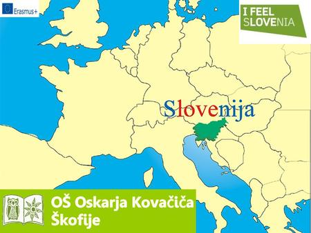 Slovenia is a small country with about 2 million people. The capital is Ljubljana. Slovenia has a shape of a …