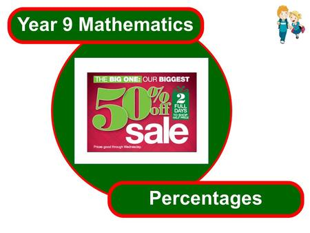 Vms  Year 9 Mathematics Percentages.