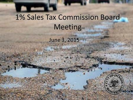 1% Sales Tax Commission Board Meeting June 3, 2015.