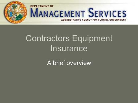 Contractors Equipment Insurance A brief overview.