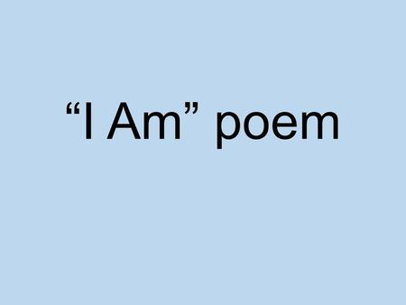 """I Am"" poem. Eloise Greenfield Eloise Greenfield has been writing since she was in her early 20s and has published 38 children's books, including picture."