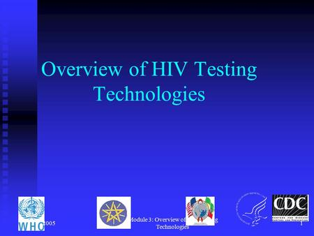 Overview of HIV Testing Technologies