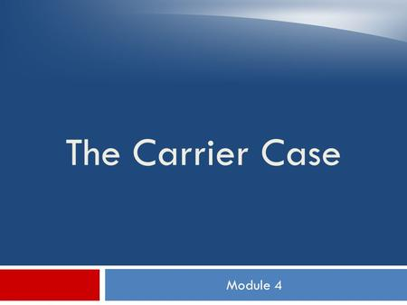 Module 4 The Carrier Case. Objectives  Define line of travel  Discuss proper casing procedures for letters, flats, and parcels  Apply mail preparation.