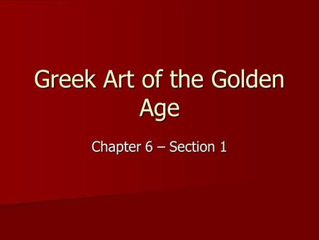 chapter 6 1 6 2 quiz greek art of the golden age philosophers and writers of the golden age. Black Bedroom Furniture Sets. Home Design Ideas
