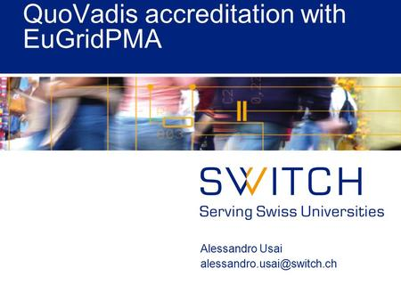 QuoVadis accreditation with EuGridPMA Alessandro Usai