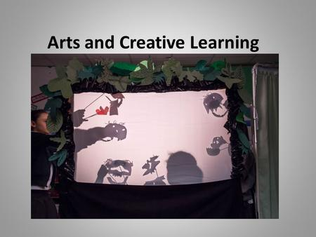 Arts and Creative Learning. Andy Gray Head of Schools and Communities David Bruce Senior Education Manager, Community Services Linda Lees Service Manager,