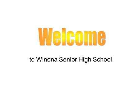 To Winona Senior High School. Scott Halverson 494-1544.
