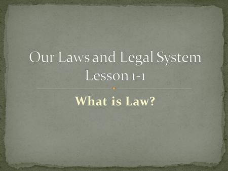 What is Law?. Laws are enforceable rules of conduct in a society, which reflect the culture and circumstances that create them. Codes are laws grouped.