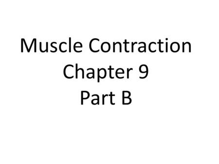 Muscle Contraction Chapter 9 Part B. How does the anatomical structure function physiologically? What is the importance of the membranes? Why is it important.