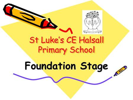 St Luke's CE Halsall Primary School Foundation Stage.