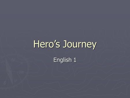 Hero's Journey English 1. Steps of Hero's Journey Status quo Call to adventure Assistance Departure Trials Approach Crisis Treasure Result Return New.