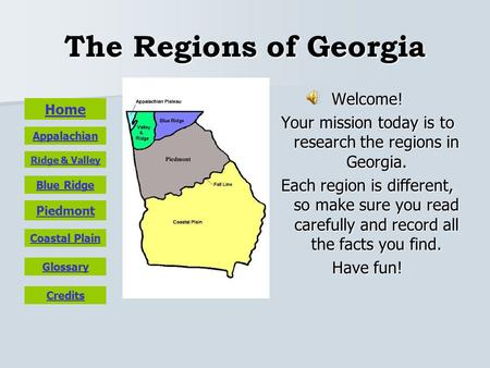 Your mission today is to research the regions in Georgia.