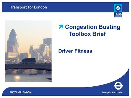  Congestion Busting Toolbox Brief Driver Fitness.