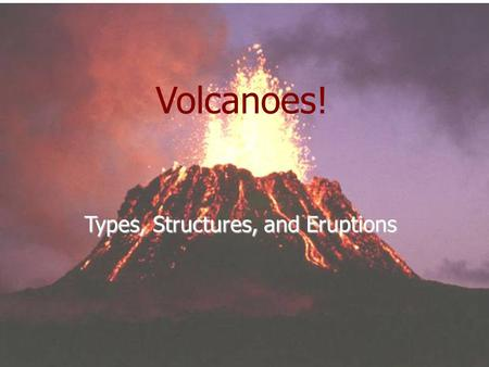 Volcanoes! Types, Structures, and Eruptions.  utin-birth-volcano.