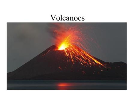 Volcanoes. Volcanic activity takes place primarily at subduction boundaries, VOCABULARY How and Where Volcanoes Form Oceanic lithosphere Continental lithosphere.