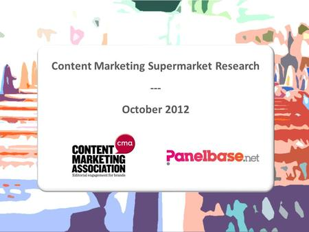 Content Marketing Supermarket Research --- October 2012.