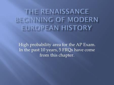 High probability area for the AP Exam. In the past 10 years, 5 FRQs have come from this chapter.
