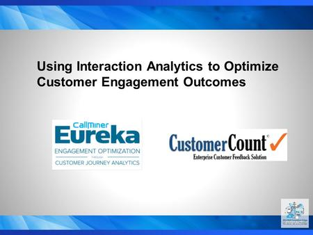 #16PACE Using Interaction Analytics to Optimize Customer Engagement Outcomes.