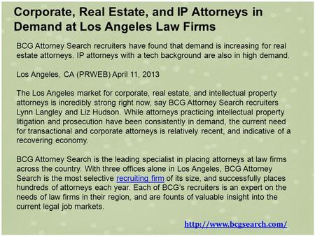 Corporate, Real Estate, and IP Attorneys in Demand at Los Angeles Law Firms BCG Attorney Search recruiters have found that demand is increasing for real.