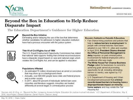 BEYOND THE BOX 1 Beyond the Box in Education to Help Reduce Disparate Impact The Education Department's Guidance for Higher Education Reentry Initiatives.