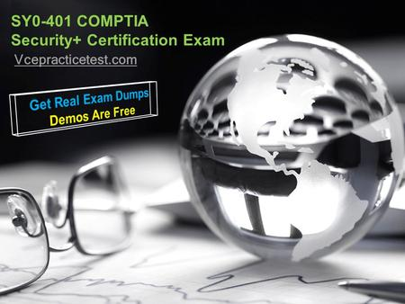SY0-401 COMPTIA Security+ Certification Exam Vcepracticetest.com.
