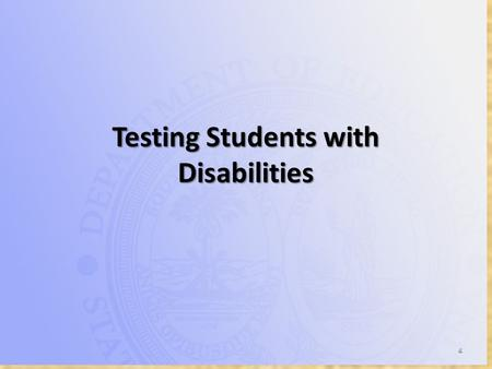 Testing Students with Disabilities. Resources Appendix C of Test Administration Manuals – SCPASS Science and Social Studies – End-of-Course English 1.