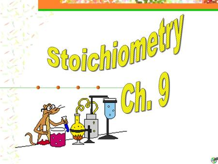Stoichiometry The Meaning of the Word The word stoichiometry derives from two Greek words: stoicheion (meaning element) and metron (meaning measure).