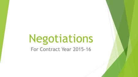 Negotiations For Contract Year 2015-16. Salary Increase:  Salary Increase of 5% to the salary schedule for the time members were on paid status during.