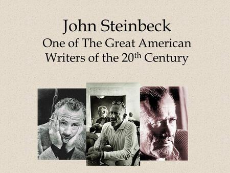 Influences of the great depression on the work of john steinbeck
