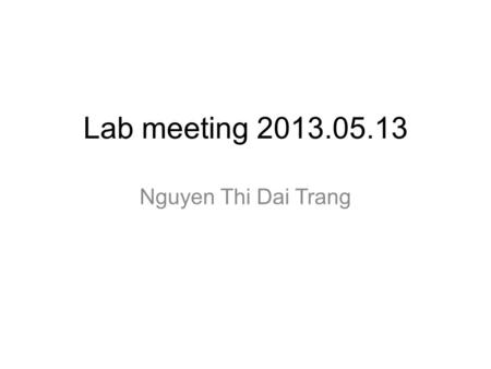 Lab meeting 2013.05.13 Nguyen Thi Dai Trang. Electroporation of K562, Hela, IM9  Protocol 1. 2x10 6 cells 2. PBS wash 2 times 3. Suspend in 90µl PBS.