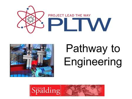 Pathway to Engineering. Mission PLTW's mission is to ensure that the United States succeeds in the increasingly high-tech and high-skill global economy.