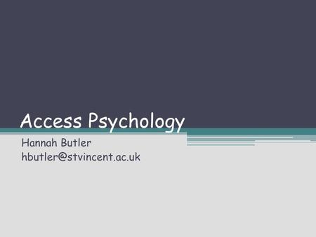 Access Psychology Hannah Butler