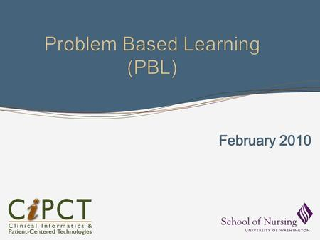 WHAT IS PROBLEM-BASED LEARNING? What is PBL? Problem Based Learning (PBL) is a teaching method utilizing case studies and group interaction. Students.