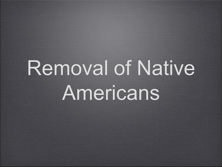 Removal of Native Americans. Broken Promises When miners first arrived out West in the 1840's, conflict with Natives began almost immediately. In order.