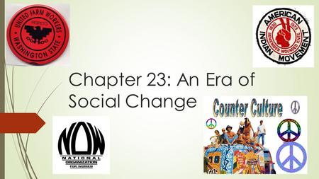 Chapter 23: An Era of Social Change. The Latino Fight for Equality Struggles And BackgroundActions Tripled to 9 million in the 60s Mexican Americans was.