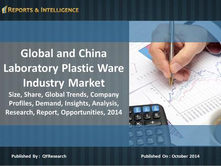 Global and China Laboratory Plastic Ware Industry Market Size, Share, Global Trends, Company Profiles, Demand, Insights, Analysis, Research, Report, Opportunities,