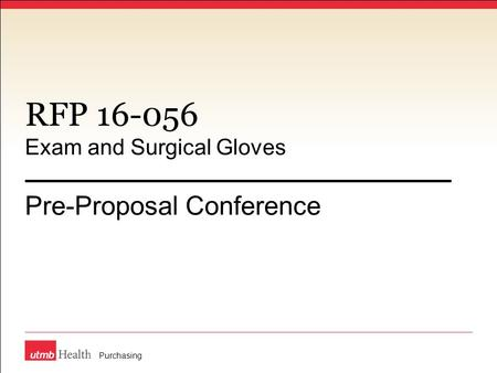 RFP 16-056 Exam and Surgical Gloves Pre-Proposal Conference Purchasing.